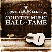 Country Music Legends in the Country Music Hall of Fame von Various Artists