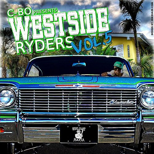 C-BO Presents : WestSide Riders Vol. 5 by Various Artists