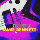 Essential Dave Bennett by Dave Bennett