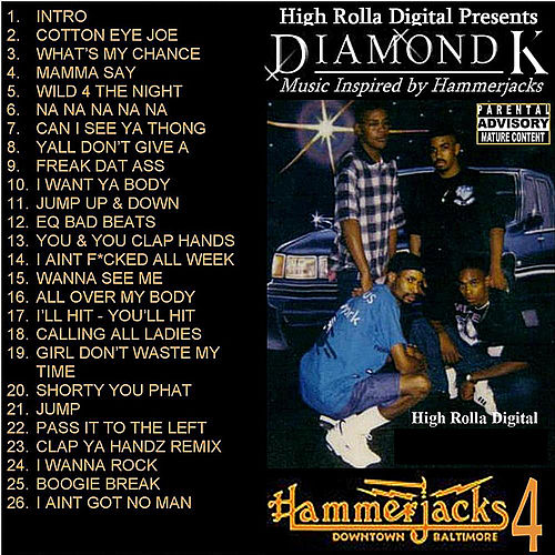 Hammerjacks Classics, Vol. 4 by Diamond K
