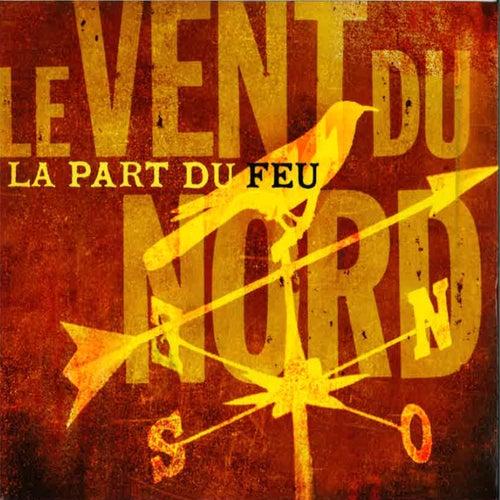La Part du Feu by Le Vent du Nord