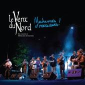 Mesdames et Messieurs! by Le Vent du Nord