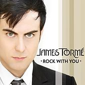 James Torme:Rock With You by James Torme