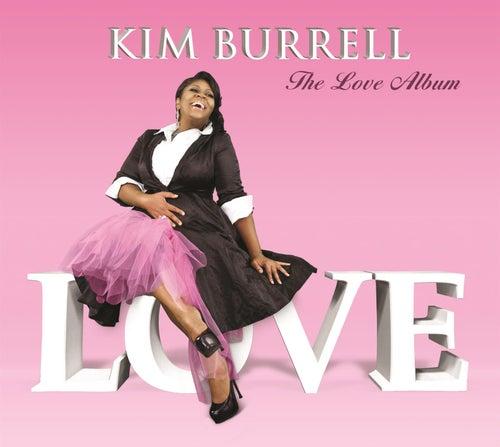 The Love Album by Kim Burrell