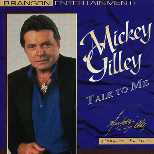 Talk To Me by Mickey Gilley