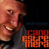 Opera Ecuajey, Vol. 1 by Cano Estremera