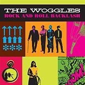 Rock and Roll Backlash by The Woggles