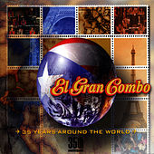 35th Anniversary- 35 Years Around the World by El Gran Combo De Puerto Rico