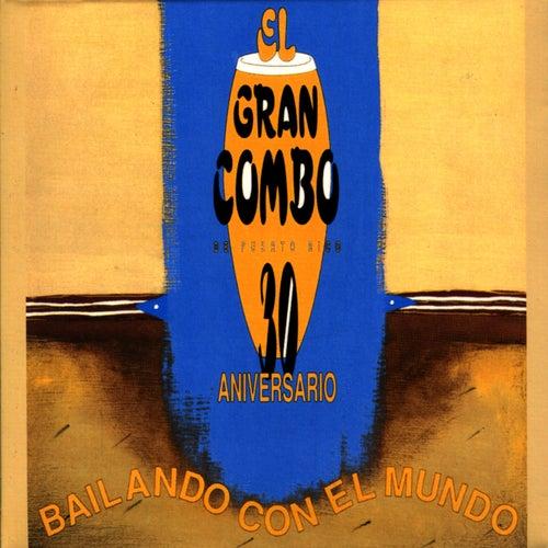 30th Anniversary by El Gran Combo De Puerto Rico