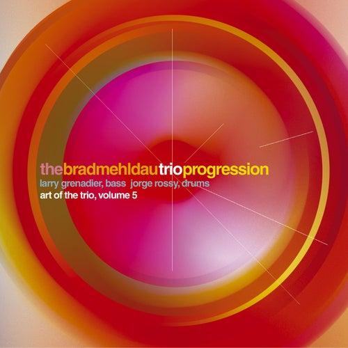 Progression: Art Of The Trio, Volume 5 by Brad Mehldau