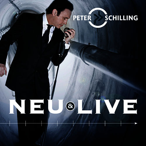 Neu & Live by Peter Schilling