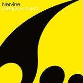 Nervine Collection Vol 10 by Various Artists