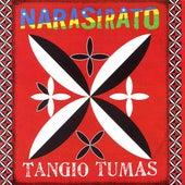Tangio Tumas by Narasirato