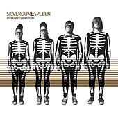 Through My Skeleton by Silvergun