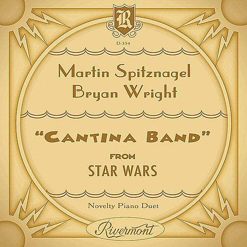 Star Wars: Cantina Band in Ragtime by Martin Spitznagel
