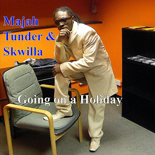 Going On A Holiday by Majah Tunder