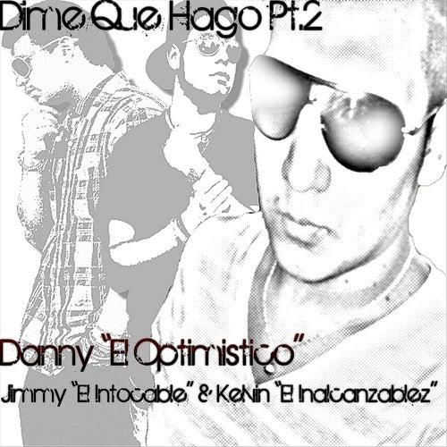 Dime Que Hago Pt.2 by Danny! (Hip-Hop)