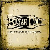 Pride And The Passion (Pittsburgh Pirate Mix) - Single by Bryan Cole