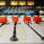 Don't Look At My Plate (feat. Ricky Stylez,, Faze & Moe Stackz) - Single by Webbie