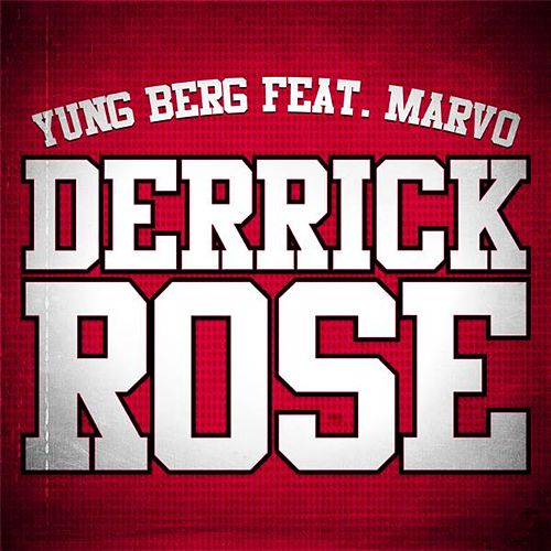Derrick Rose (feat. Marvo) - Single by Yung Berg