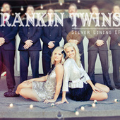 Silver Lining EP by The Rankin Twins