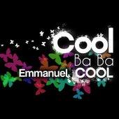 Cool Ba Ba Cool - Single by Emmanuel