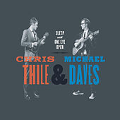 Sleep With One Eye Open by Chris Thile
