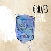 On The Rocks by Grieves