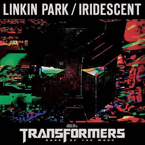 Iridescent by Linkin Park