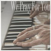 We Pray For You (Youtubers Edition) - Single by J Rice