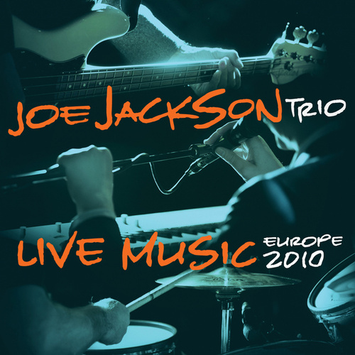Live Music by Joe Jackson