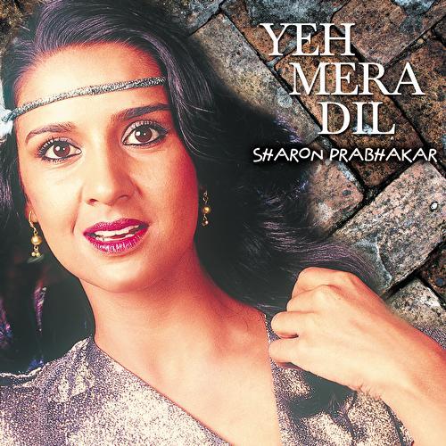 Yeh Mera Dil by Sharon Prabhakar
