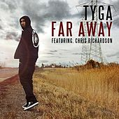 Far Away by Tyga