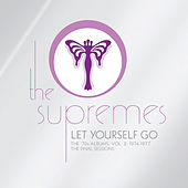 Let Yourself Go: The '70s Albums, Volume 2 1974-1977 The Final Sessions by The Supremes