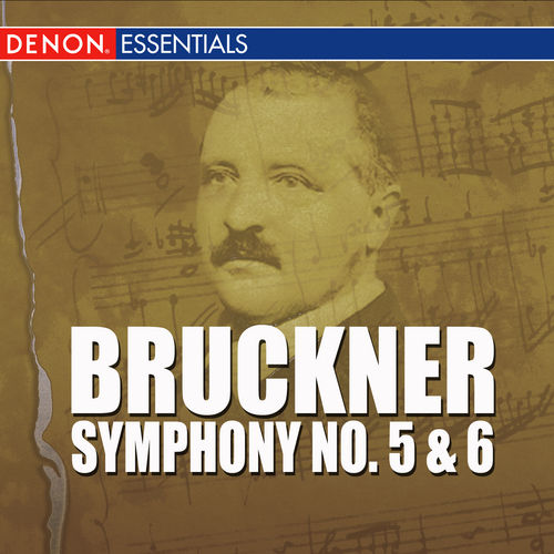 Bruckner - Symphony No. 5 & 6 by Vienna Philharmonic Orchestra