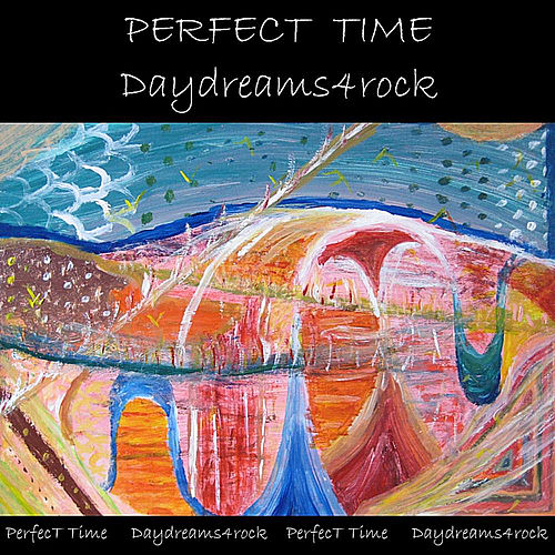 Perfect Time by Daydreams4rock
