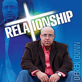 Relationship by Derek Dunn