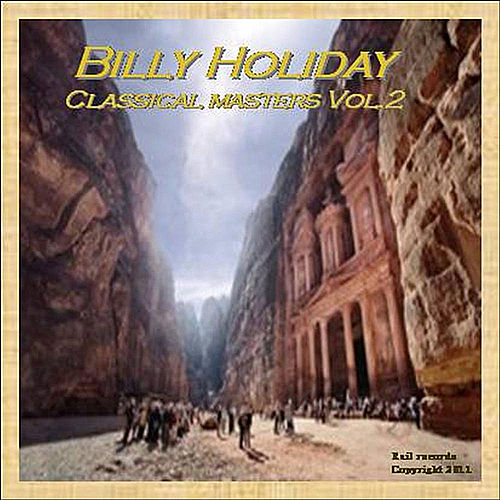 Classical Masters, Vol. 2 by Billie Holiday