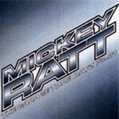 Mickey Ratt by Mickey Ratt