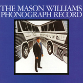 The Mason Williams Phonographic Record by Mason Williams