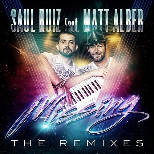 Missing - The Remixes by Saul Ruiz