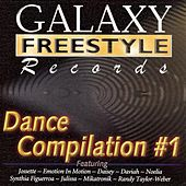Galaxy Freestyle Records Dance Compilation #1 by Various Artists