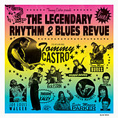 Tommy Castro Presents The Legendary Rhythm & Blues Revue--Live! by Tommy Castro