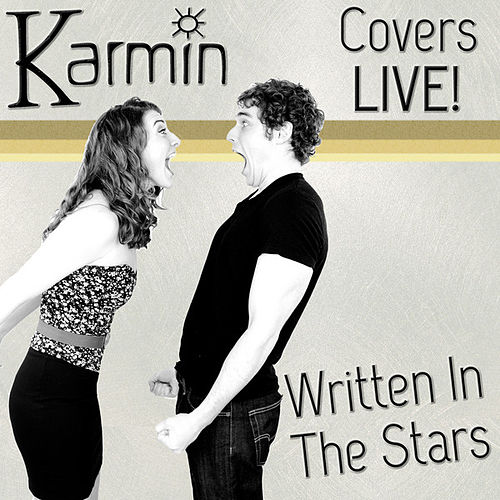 Written in the Stars (Original by Tinie Tempah feat. Eric Turner) by Karmin