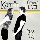 Price Tag (Original by Jessie J feat. B.o.B.) by Karmin