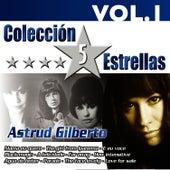 Colección 5 Estrellas. Astrud Gilberto. Vol.1 by Astrud Gilberto