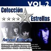 Colección 5 Estrellas. Astrud Gilberto. Vol.2 by Astrud Gilberto