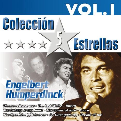 Colección 5 Estrellas. Engelbert Humperdink. Vol.1 by Engelbert Humperdink