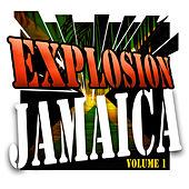 Explosion Jamaica by Various Artists