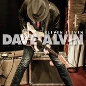 Eleven Eleven by Dave Alvin